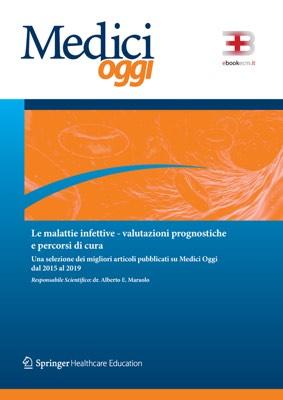 Le Malattie Infettive: Valutazioni Prognostiche e Percorsi di Cura corsi fad ecm online
