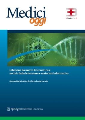 Infezione da nuovo Coronavirus: notizie dalla letteratura e materiale informativo (aggiornato al 15/07/2020) corsi fad ecm online