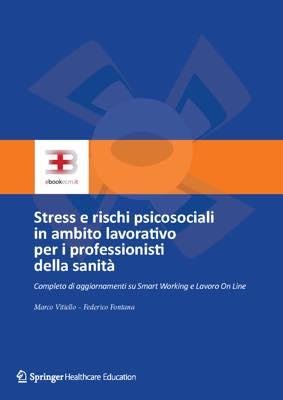 Stress e rischi psicosociali in ambito lavorativo per i professionisti della sanità corsi fad ecm online