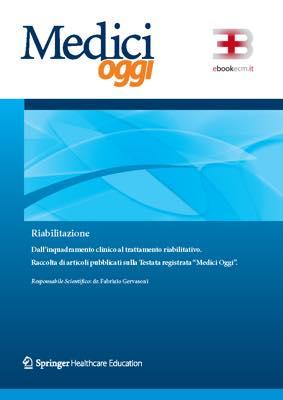 Riabilitazione: dall'inquadramento clinico al trattamento riabilitativo corsi fad ecm online
