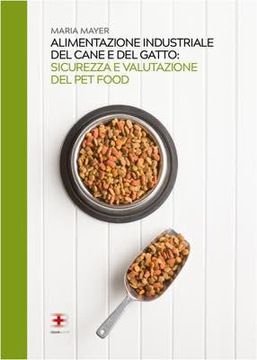 Alimentazione Industriale del Cane e del Gatto: Sicurezza e Valutazione del Pet Food corsi fad ecm online