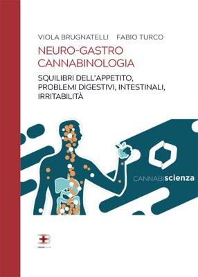 Neuro-gastro Cannabinologia: squilibri dell'appetito, problemi digestivi e intestinali, irritabilità e insonnia corsi fad ecm online
