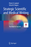 Strategic Scientific and Medical Writing: theroad tosuccess