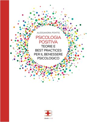 Psicologia Positiva: teorie e best practices per il benessere psicologico corsi fad ecm online