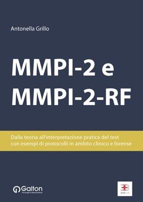 MMPI-2 e MMPI-2-RF: dalla teoria all'interpretazione pratica del test con esempi di protocolli in ambito clinico e forense corsi fad ecm online