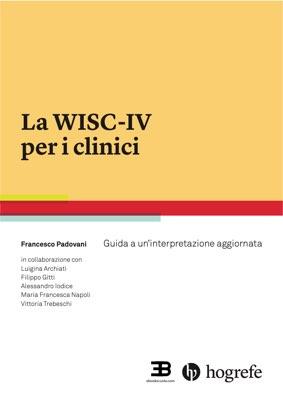 La WISC-IV per i clinici: guida a un'interpretazione aggiornata corsi fad ecm online